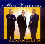 Mast Brothers - God's On Our Side -