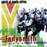 Ladysmith Black Mambazo - Spirit of South Africa