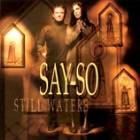 Say So - Still Waters