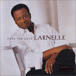 Larnelle Harris - Pass The Love