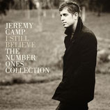Jeremy Camp - Still I Believe : The Number Ones Collection