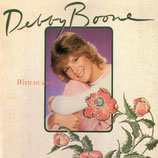 Debby Boone - With my Song