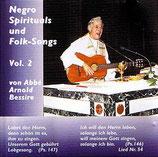 Abbé Arnold Bessire - Negro Spirituals und Folk-Songs Vol.2