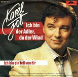 Karel Gott - Ich bin der Adler, du der Wind / Ich bin ein Teil von dir