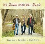 Govert Roos mit Florin & Ghighi Iovin - Ich fand wahres Glück
