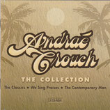 Andraé Crouch - The Collection : The Classics / We Sing Praises / The Contemporary Man (3-CD)