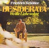 Friedrich Schütter - Desiderata (LP) / Ein Mensch (CD)
