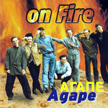 AGAPE - On Fire