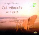 Siegfried Fietz - Ich wünsche Dir Zeit