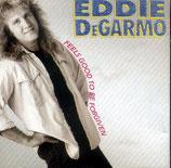Eddie DeGarmo - Feels So Good To Be Forgiven