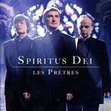 Les Pretres - Spiritus Dei