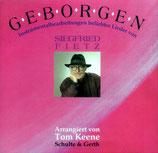 Tom Keene Band - Geborgen ; Instrumentalbearbeitungen beliebter Lieder von Siegfried Fietz