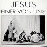 Jesus - einer von uns (Ein Musikspiel)