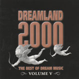 DREAMLAND 2000 - The Best Of Dream Music Volume V
