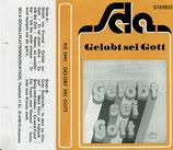 Gelobt sei Gott - Orchester, Chöre, Sunrise Singers, Gastmanns, Reinhold Leimbeck, Wolfgang Blissenbach