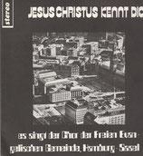 Chor der Freien Evangelischen Gemeinde Hamburg-Sassel (Leitung Diethelm & Peter Strauch) - Jesus Christus kennt dich