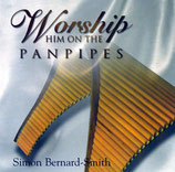 Simon Bernard-Smith - Worship On The Panpipes