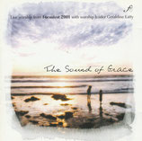 Geraldine Latty : The Sound Of Grace (Live Worship from Focusfest 2001 / Kingsway)