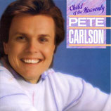 Pete Carlson - Child Of The Heavenly