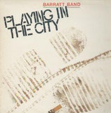 Barratt Band - Playing In The City