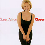 Susan Ashton - Closer