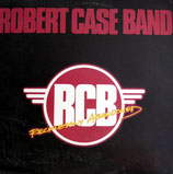 Robert Case Band - Recklessly Abandoned