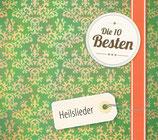 Die 10 Besten Heilslieder (Ulrich Brück,Wilfried Mann,Renate Lüsse,JfC Chor,Männerchor Derschlag,Wilfried Reuter,u.a.)