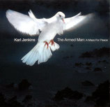 Karl Jenkins - A Mass For Peace