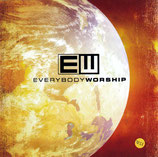 EW - Everybody Worship : Igniting A New World In Worship
