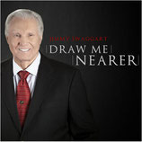Jimmy Swaggart - Draw Me Nearer
