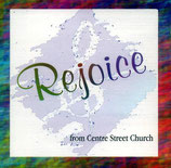 Centre Street Church - Rejoice