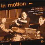 Johannes Nitsch, Heike Wetzel, Helmut Kandert - In Motion