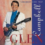 Glen Campbell - Somebody Like That