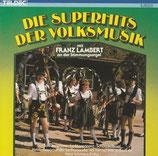 Franz Lambert - Die Superhits der Volksmusik