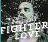 Dave Kull - Fighter for Love