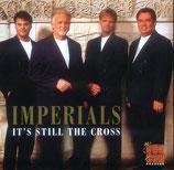 Imperials - It's Still The Cross-
