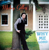 Mickey Gilley - Why Me Lord