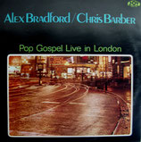 Alex Bradford / Chris Barber - Pop Gospel Live In London