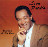 Leon Patillo - Church Is On The Move