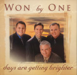 Won By One - Days are getting brighter CD-