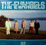 Evangels - The First Time Around