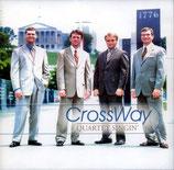 Crossway - Quartet Singin' CD -