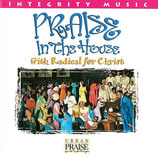 Radical For Christ - Praise In The House