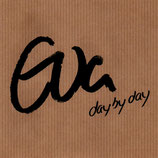 Eva - day by day
