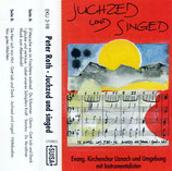 Evang. Kirchenchor Uznach und Umgebung - Juchzed und singed