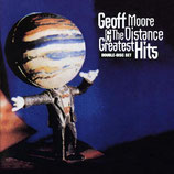 Geoff Moore And The Distance - Greatest Hits