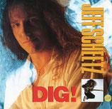 Jeff Scheetz - Dig!