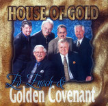 Golden Covenant - House of Gold -