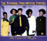 The Richard Smallwood Singers - The Center Of My Joy
