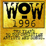 WOW 1996 : The Year's 34 Top Christian Artists And Songs (2-CD)